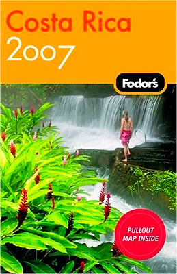 Fodor's 2007 Costa Rica Travel Guild